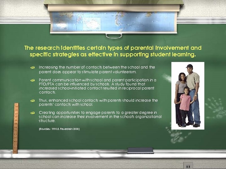 The research identifies certain types of parental involvement and specific strategies as effective in