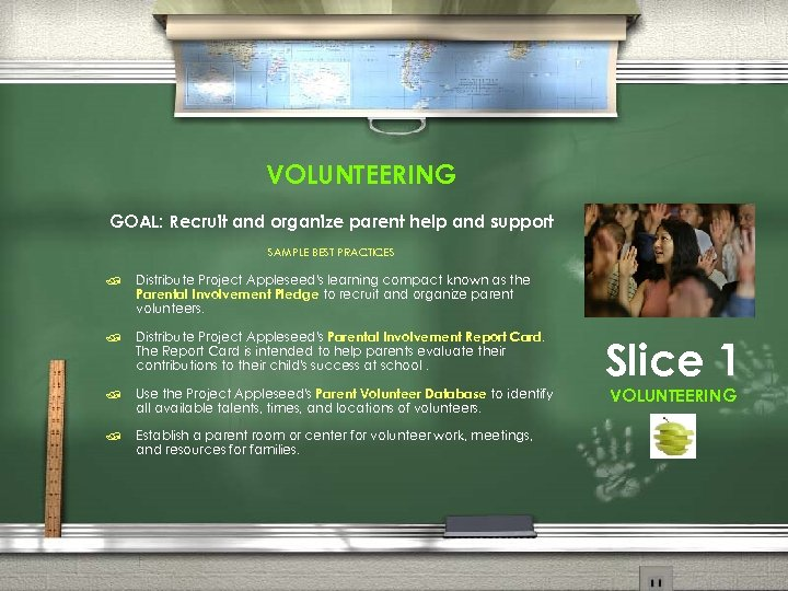 VOLUNTEERING GOAL: Recruit and organize parent help and support SAMPLE BEST PRACTICES / Distribute