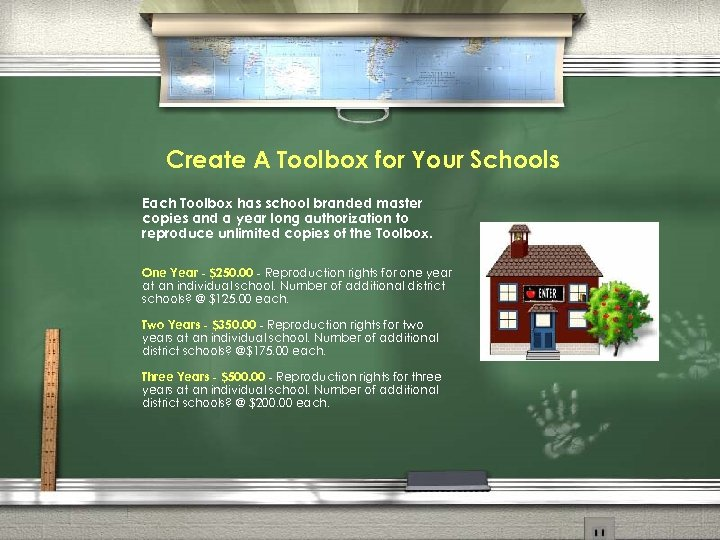 Create A Toolbox for Your Schools Each Toolbox has school branded master copies and