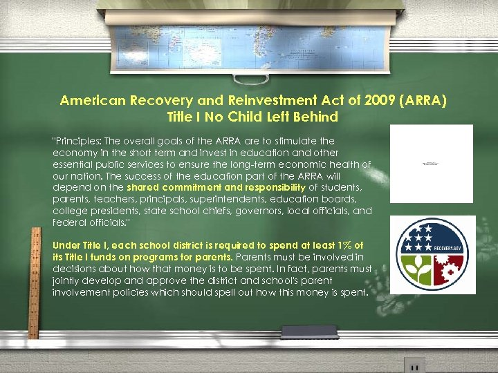 American Recovery and Reinvestment Act of 2009 (ARRA) Title I No Child Left Behind