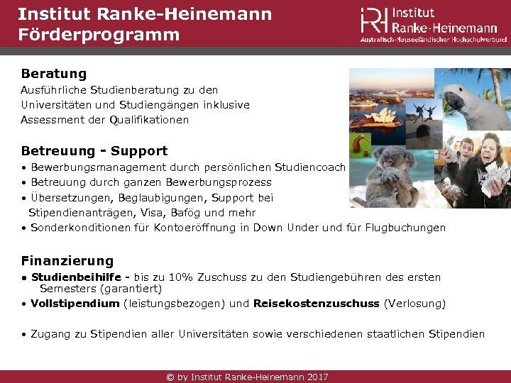 Institut Ranke-Heinemann Förderprogramm Beratung Ausführliche Studienberatung zu den Universitäten und Studiengängen inklusive Assessment der
