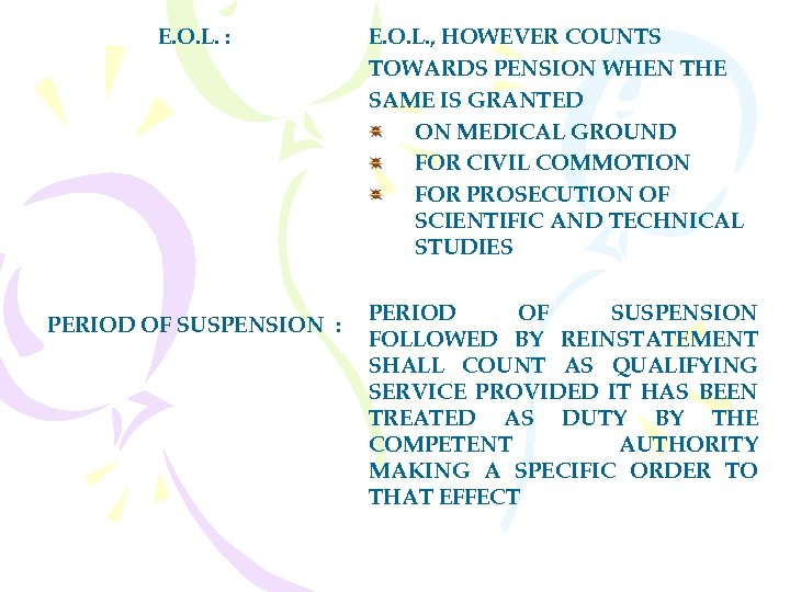 E. O. L. : PERIOD OF SUSPENSION : E. O. L. , HOWEVER COUNTS