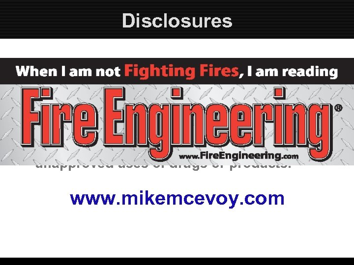 Disclosures • I am on the speakers bureaus for Masimo Corporation, Physio Control and