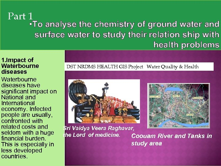 Part 1 • To analyse the chemistry of ground water and surface water to