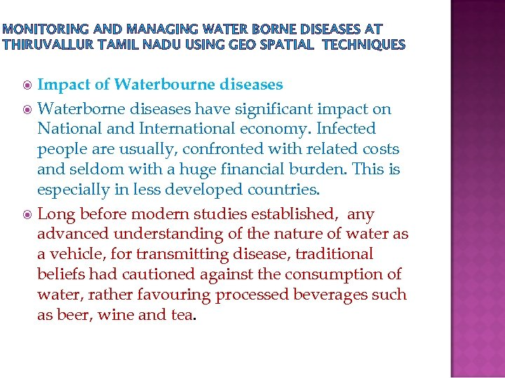 MONITORING AND MANAGING WATER BORNE DISEASES AT THIRUVALLUR TAMIL NADU USING GEO SPATIAL TECHNIQUES