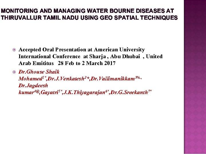 MONITORING AND MANAGING WATER BOURNE DISEASES AT THIRUVALLUR TAMIL NADU USING GEO SPATIAL TECHNIQUES