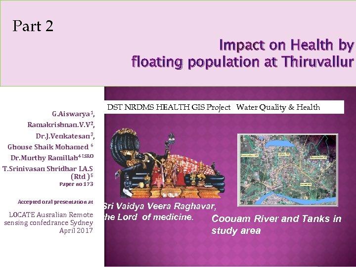 Part 2 Impact on Health by floating population at Thiruvallur G. Aiswarya 1, Ramakrishnan.