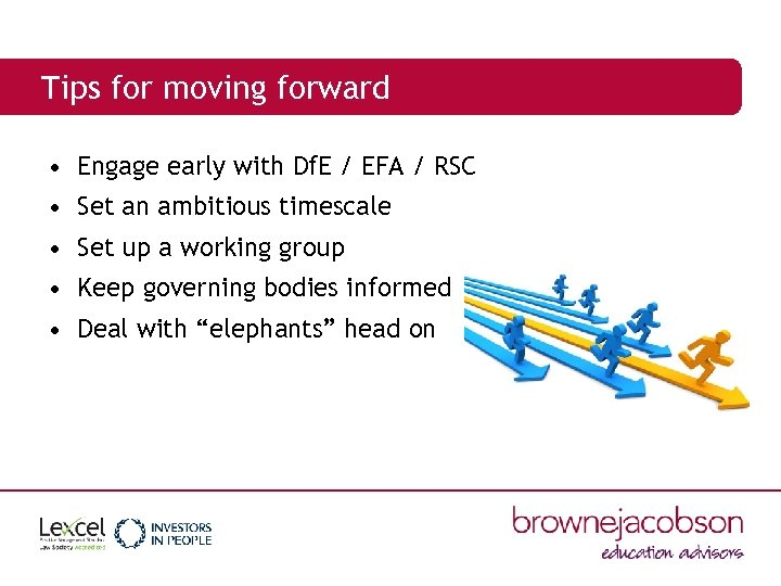 Tips for moving forward • Engage early with Df. E / EFA / RSC