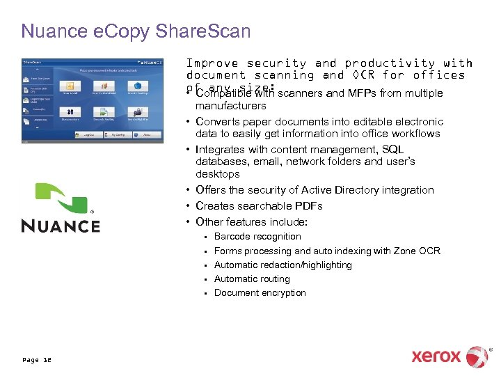 Nuance e. Copy Share. Scan Improve security and productivity with document scanning and OCR