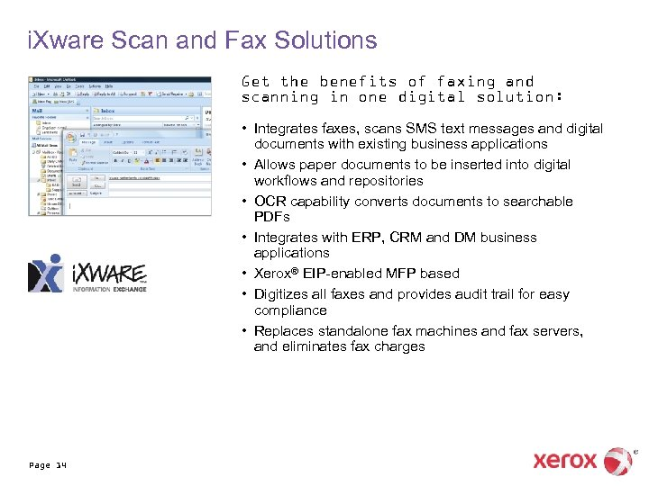 i. Xware Scan and Fax Solutions Get the benefits of faxing and scanning in