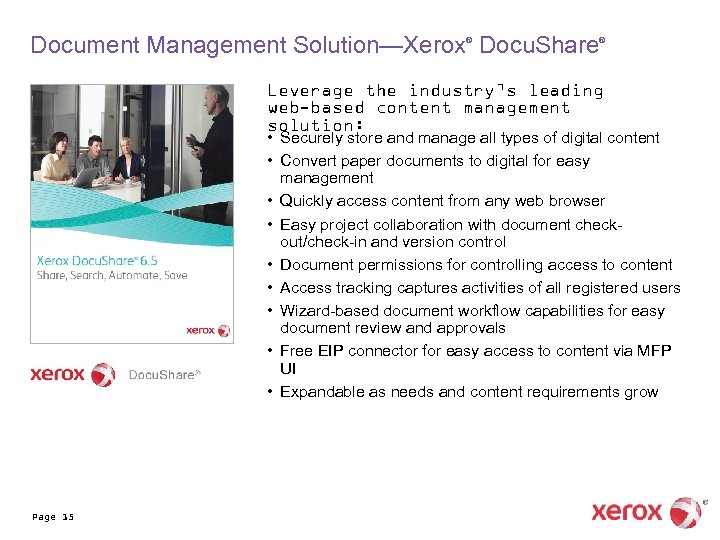 Document Management Solution—Xerox Docu. Share ® ® Leverage the industry's leading web-based content management
