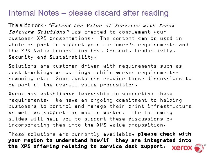 "Internal Notes – please discard after reading This slide deck - ""Extend the Value"