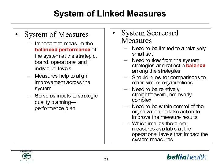 System of Linked Measures • System Scorecard Measures • System of Measures – Important