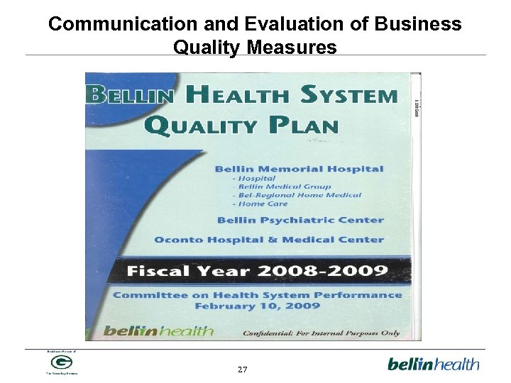 Communication and Evaluation of Business Quality Measures 27