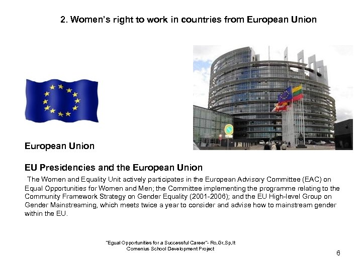 2. Women's right to work in countries from European Union EU Presidencies and the