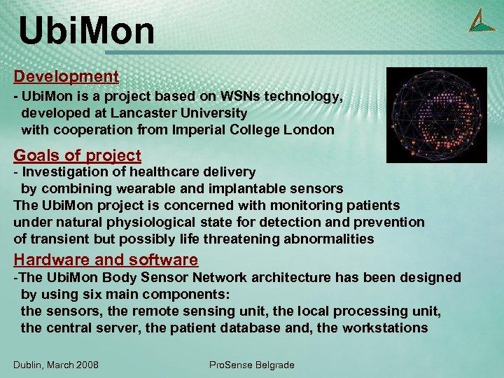 Ubi. Mon Development - Ubi. Mon is a project based on WSNs technology, developed