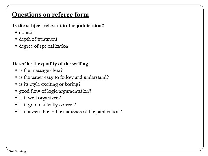 Questions on referee form Is the subject relevant to the publication? • domain •