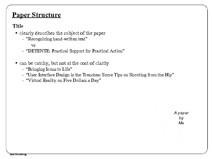 "Paper Structure Title • clearly describes the subject of the paper - ""Recognizing hand-written"