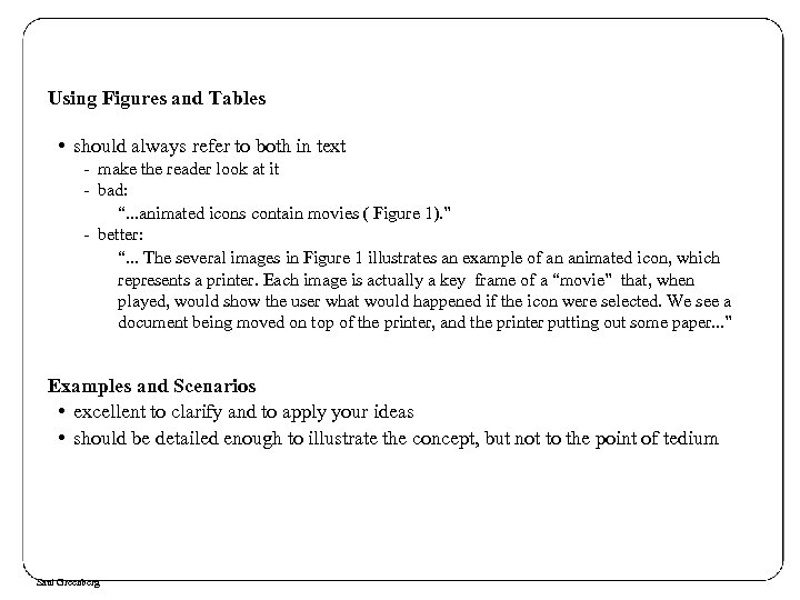 Using Figures and Tables • should always refer to both in text - make
