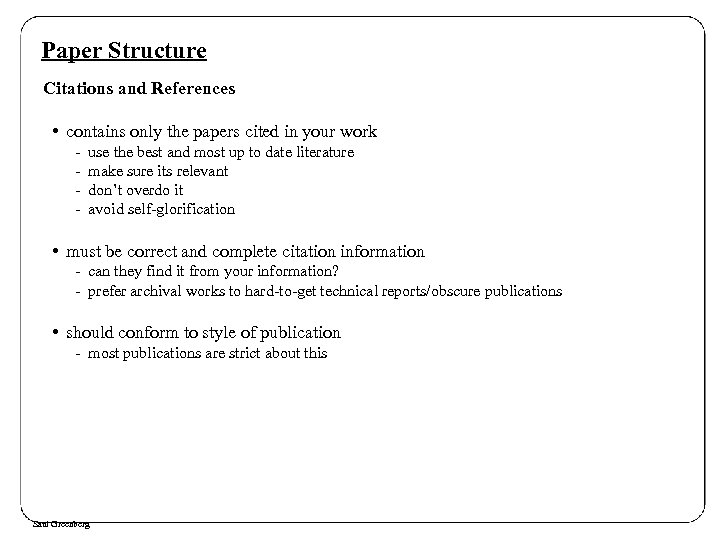 Paper Structure Citations and References • contains only the papers cited in your work