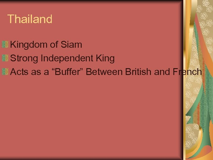 """Thailand Kingdom of Siam Strong Independent King Acts as a """"Buffer"""" Between British and"""