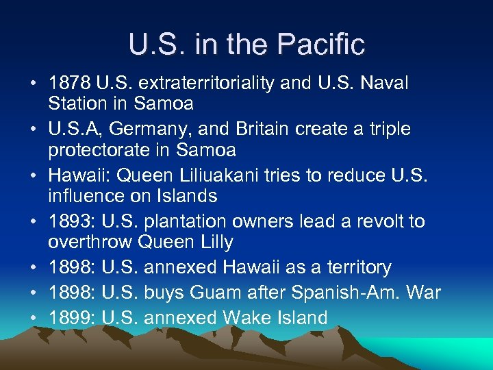 U. S. in the Pacific • 1878 U. S. extraterritoriality and U. S. Naval