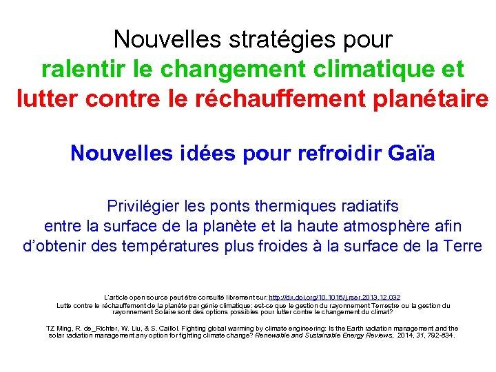 Nouvelles stratégies pour ralentir le changement climatique et lutter contre le réchauffement planétaire Nouvelles