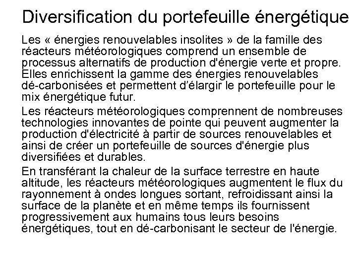 Diversification du portefeuille énergétique Les « énergies renouvelables insolites » de la famille des