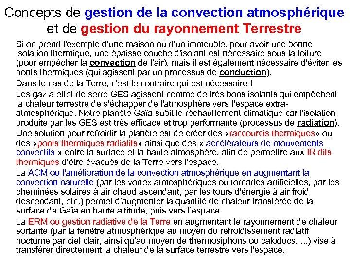 Concepts de gestion de la convection atmosphérique et de gestion du rayonnement Terrestre Si