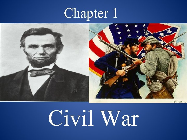 Chapter 1 Civil War