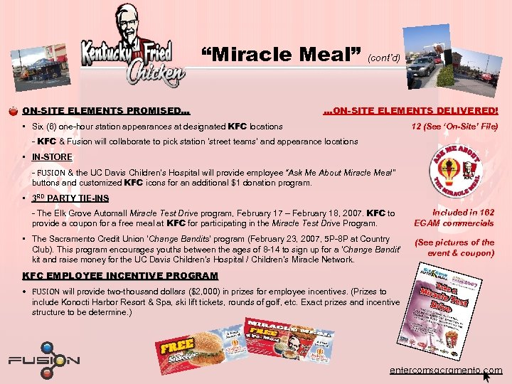 """""""Miracle Meal"""" ON-SITE ELEMENTS PROMISED… (cont'd) …ON-SITE ELEMENTS DELIVERED! • Six (6) one-hour station"""