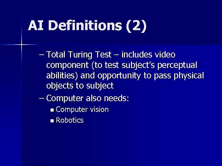 AI Definitions (2) – Total Turing Test – includes video component (to test subject's