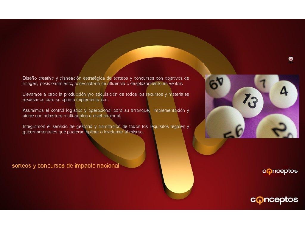 Inicio Diseño creativo y planeación estratégica de sorteos y concursos con objetivos de imagen,