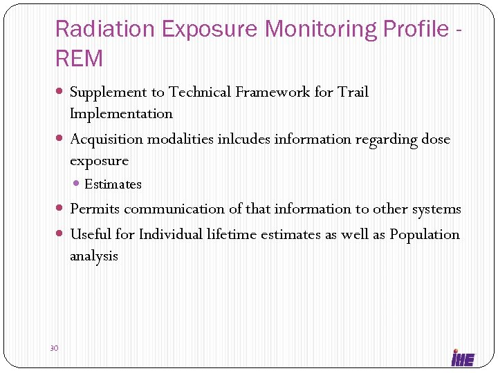 Radiation Exposure Monitoring Profile REM Supplement to Technical Framework for Trail Implementation Acquisition modalities