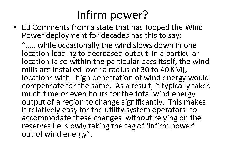 Infirm power? • EB Comments from a state that has topped the Wind Power