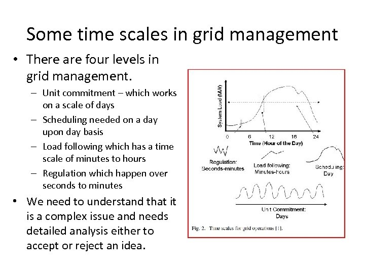 Some time scales in grid management • There are four levels in grid management.
