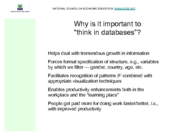 """NATIONAL COUNCIL ON ECONOMIC EDUCATION WWW. NCEE. NET Why is it important to """"think"""
