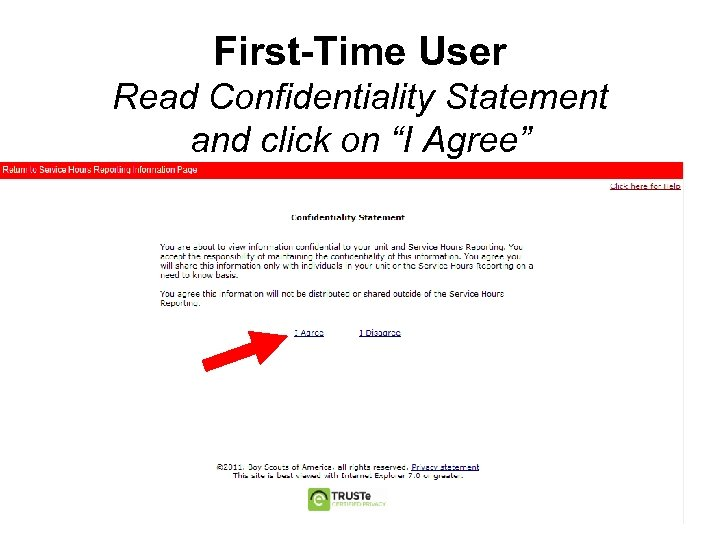 """First-Time User Read Confidentiality Statement and click on """"I Agree"""""""