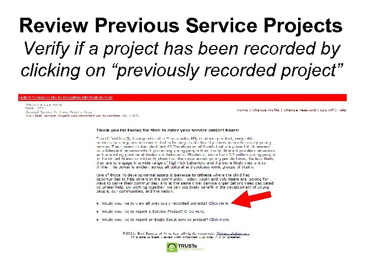 Review Previous Service Projects Verify if a project has been recorded by clicking on