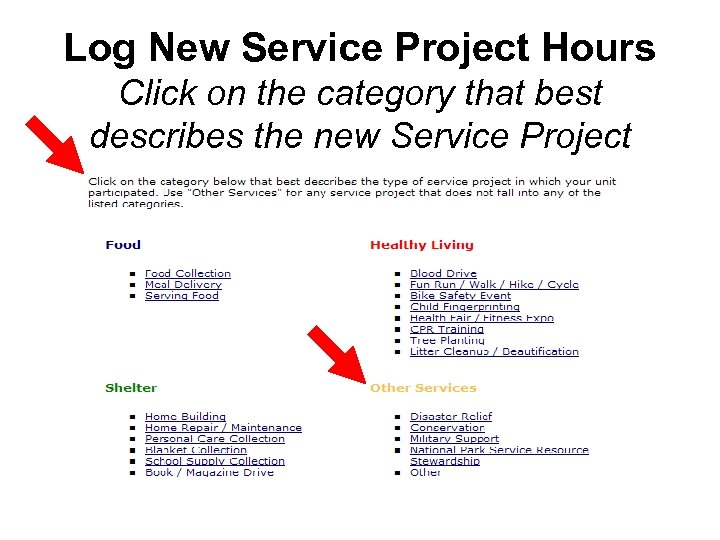 Log New Service Project Hours Click on the category that best describes the new