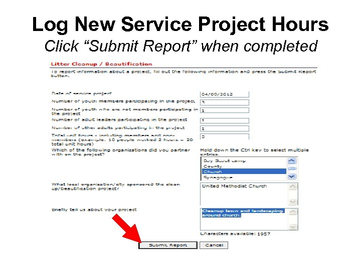 """Log New Service Project Hours Click """"Submit Report"""" when completed"""