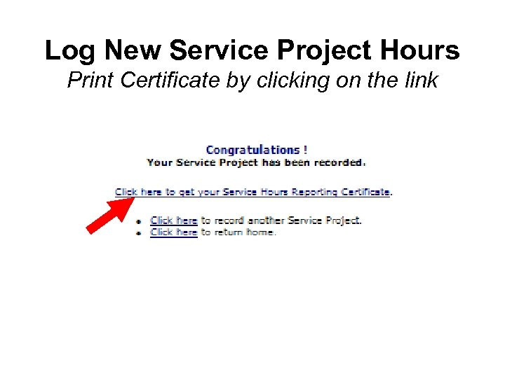 Log New Service Project Hours Print Certificate by clicking on the link