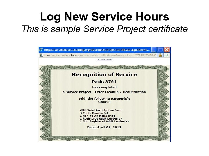 Log New Service Hours This is sample Service Project certificate