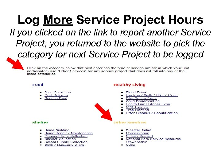 Log More Service Project Hours If you clicked on the link to report another