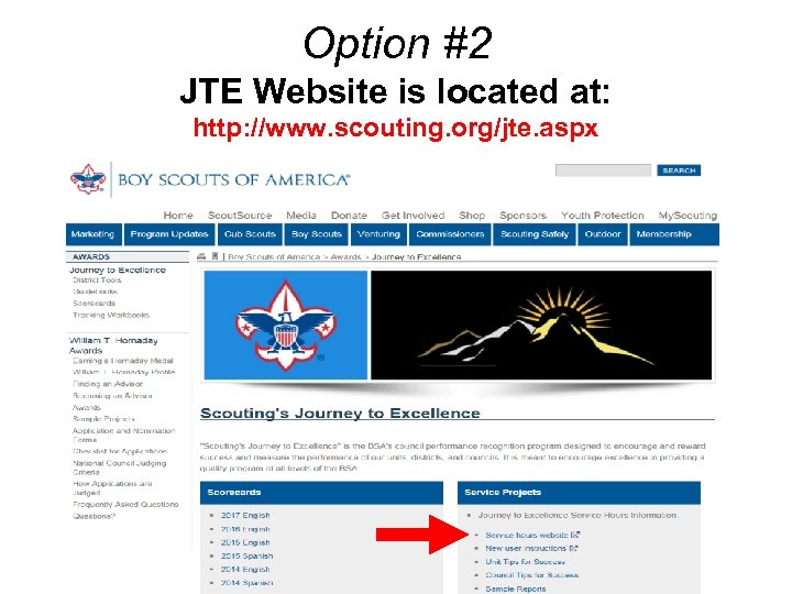 Option #2 JTE Website is located at: http: //www. scouting. org/jte. aspx