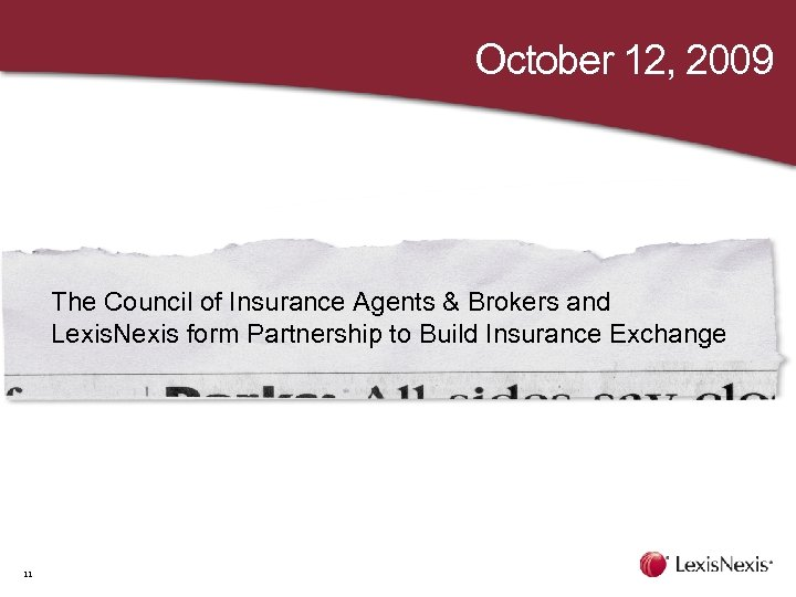October 12, 2009 The Council of Insurance Agents & Brokers and Lexis. Nexis form