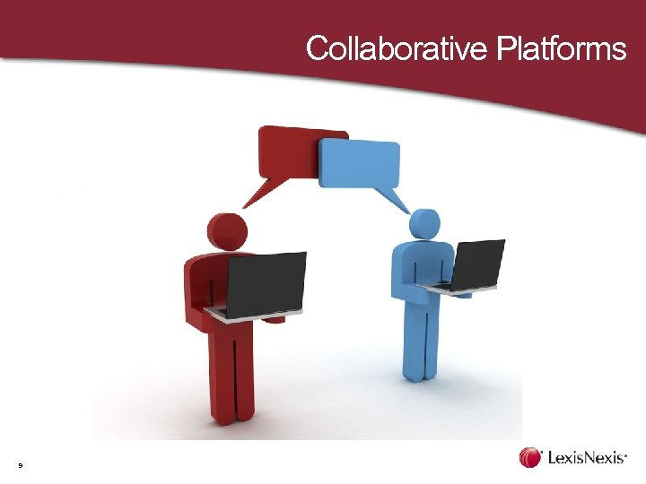 Collaborative Platforms 9