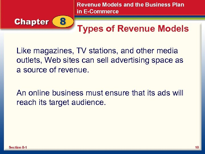 Revenue Models and the Business Plan in E-Commerce Types of Revenue Models Like magazines,