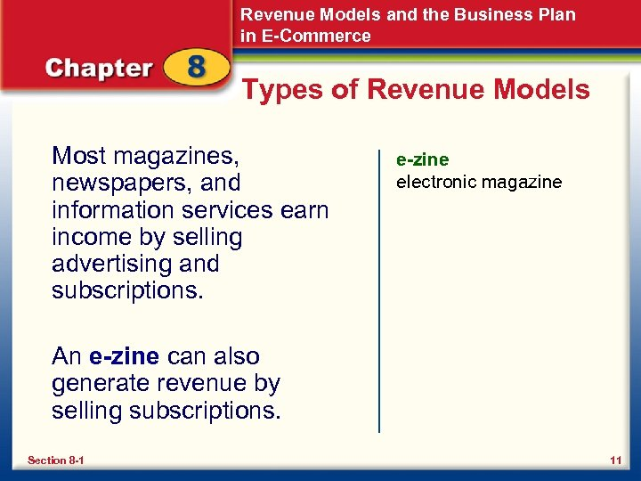 Revenue Models and the Business Plan in E-Commerce Types of Revenue Models Most magazines,