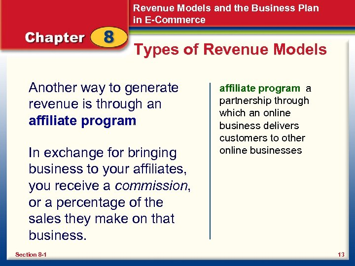 Revenue Models and the Business Plan in E-Commerce Types of Revenue Models Another way